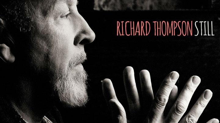 Still – Richard Thompson