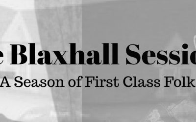 The Blaxhall Sessions – A Compact Season of First Class Folk in One Weekend