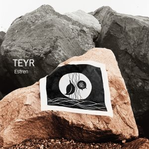 Estren – Teyr.
