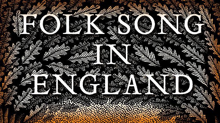 Folk Song in England – Steve Roud