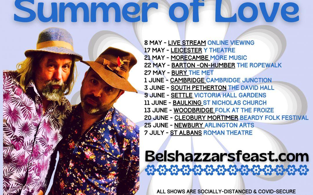 Belshazzar's Feast 'Summer of Love' Tour 2021