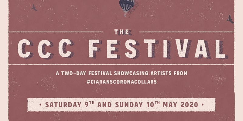Ciaran Algar's CCC Festival after 50 day Lock-down Collaborations