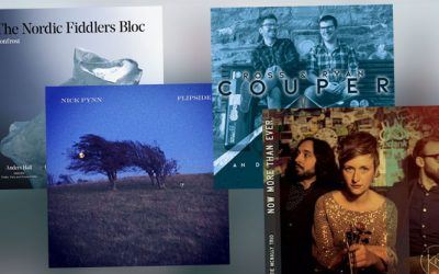 Contemporary fiddle masters – Releases from Nordic Fiddlers Bloc, Katie MacNally Trio,  Ross & Ryan Couper, Nick Pynn