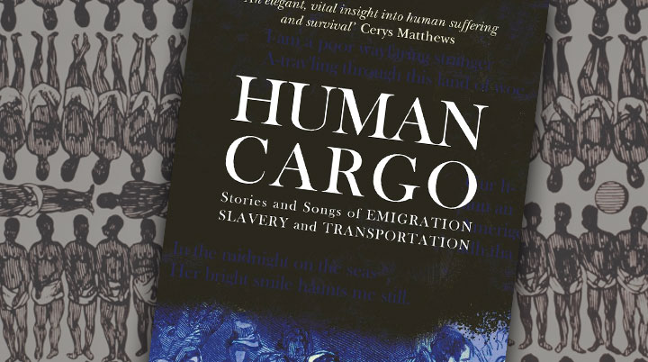 Matthew Crampton – Human Cargo: Stories and Songs of Emigration, Slavery and Transportation