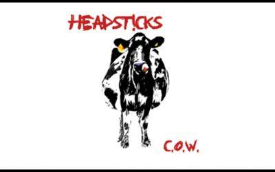 C.O.W. – Headsticks