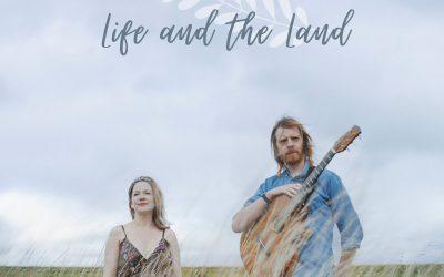 Life & The Land – Ben Walker & Kirsty Merryn.