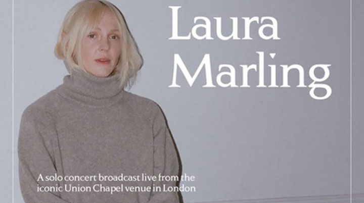 Laura Marling at the Union Chapel – virtual gig 6 June 2020