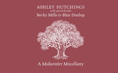 A Midwinter Miscellany – Ashley Hutchings.