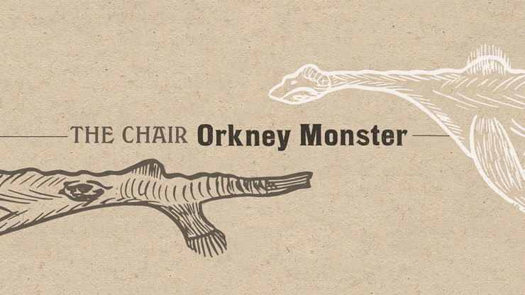 Orkney Monster – The Chair.