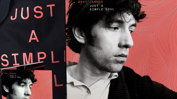Bert Jansch – Just A Simple Soul – 'Best Of' collection released 26th October
