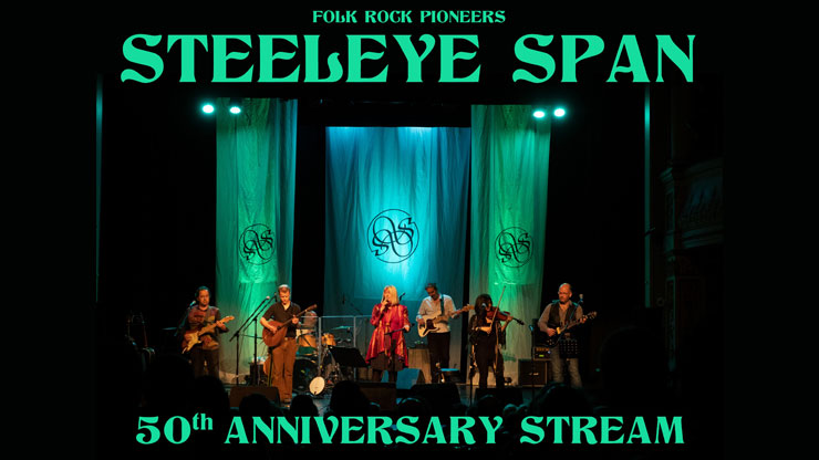 steeleye spoan 50th anniversary live stream